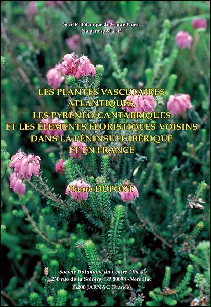 Les plantes vasculaires atlantiques, les pyrénéo-cantabriques et les éléments floristiques voisins dans la péninsule ibérique et en France